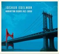 Joshua Edelman_Manhathan-Bilbao-Jazz-Zubia