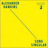 Alexander Hawkins Song Singular Babel Label