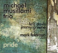 Michael Musillami Trio_Pride_Playscape Recordings 2014 2CD