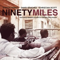 Harris Sanchez Scott - Ninety Miles