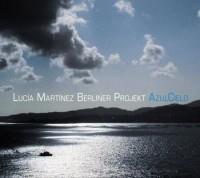 Lucía Martínez Berliner Projekt AzulCielo