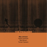 Max Johnson_The Prisoner_NoBusiness Records_2014