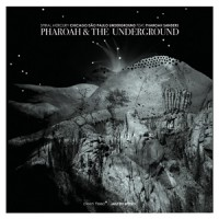 Pharoah and the Underground_Spiral Mercury_Clean Feed_2014