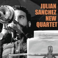 Julián Sánchez New Quartet