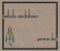 German Diaz_Metodo Cardiofonico