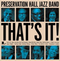 Preservation Hall Jazz Band_That's It_2013_Sony Music