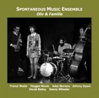 Spontaneous Music Ensemble_Oliv & Familie_Emanem_2014