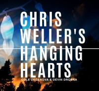 Chris Weller Hanging Hearts_Chris Weller Hanging Hearts_Weller Music_2014