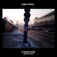 Angel Ontalva K-Faces Suite