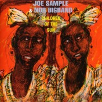 Joe Sample. Children Of The Sun