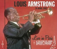 Louis Armstrong_Live In Paris. 24 avril 1962