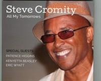 Steve Cromity_All My Tomorrows