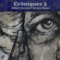 Albert Cirera - Alvaro Rosso_Croniques 3_Discordian_2015