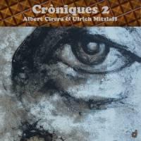 Albert Cirera - Ulrich Mitzlaff_Croniques 2_Discordian_2015