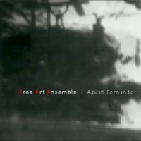 Free Art Ensemble + Agusti Fernandez_Free Art Ensemble + Agusti Fernandez_Autoeditado_2013