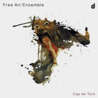 Free Art Ensemble_Cap de Toro_Discordian_2015