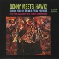 10_Coleman Hawkins - Sonny Rollins_Sonny Meets Hawk_RCA Victor_1963