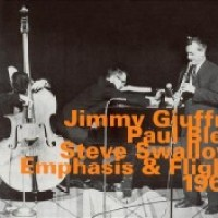 40_Jimmy Giuffre - Paul Bley - Steve Swallow_Emphasis and Flight 1961_HatOlogy_2003