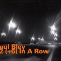 50_Paul Bley_12+6 In A Row_HatOlogy_1991