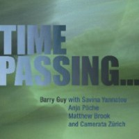 Barry Guy_Time Passing..._Maya Recordings_2015