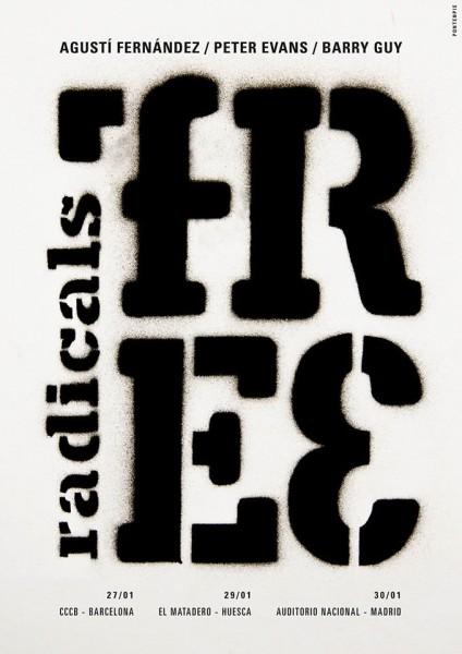 Free Radicals_Agusti Fernandez - Peter Evans - Barry Guy_Gira 2015-01_Barcelona - Huesca - Madrid