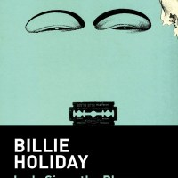 365 razones para amar el jazz: un libro. Lady Sings The Blues (Billie Holiday) [249]