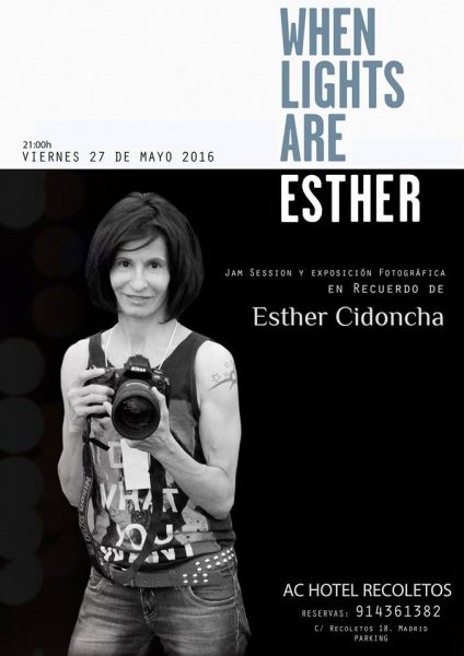 When Lights Are Esther. Jam Session Homenaje a Esther Cidoncha