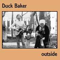 Duck Baker_Outside_Emanem_2016
