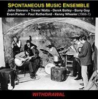 Spontaneous Music Ensemble_Withdrawal_Emanem_2016