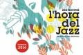 Festival L'Hora del Jazz 2016 (Barcelona, Bigues i Riells y Vilafranca del Penedès. 4 al 29 de septiembre de 2016) [2016]