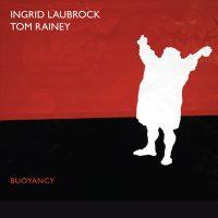 ingrid-laubrock-tom-rainey_buoyancy_relative-pitch-records_2016_1