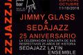 25 aniversario de Jimmy Glass y Sedajazz (Jimmy Glass Jazz Bar, Valencia. 11 de octubre de 2016) [Noticias]