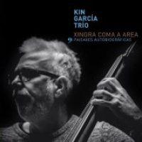 kin-garcia-trio_paisaxes-autobiograficas_xingra_2016