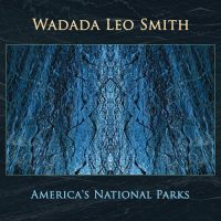 wadada-leo-smith_americas-national-parks_cuneiform_2016_2cd