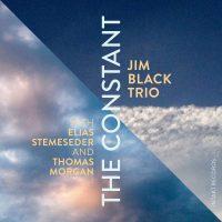 01_jim-black-trio_the-constant_intakt_2016