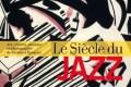 365 razones para amar el jazz: una exposición y su catálogo: Le siècle du jazz. [65]