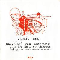 365 razones para amar el jazz: un disco. Machine Gun (Peter Brötzmann Octet) [124]