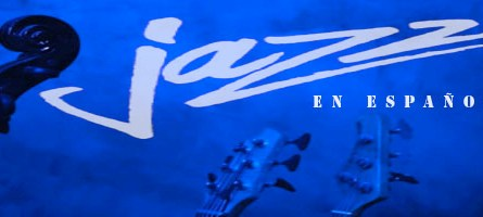 Jazz en español. Emisión 15 de mayo de 2019 [Noticias]