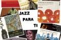 Jazz Para Ti (Programa 017. 2018-10-02. Principio de temporada II) JPT.T2.01[Podcast]