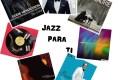 Jazz Para Ti. Programa 019 (2018-10-16) JPT.T2.03 [Podcast]