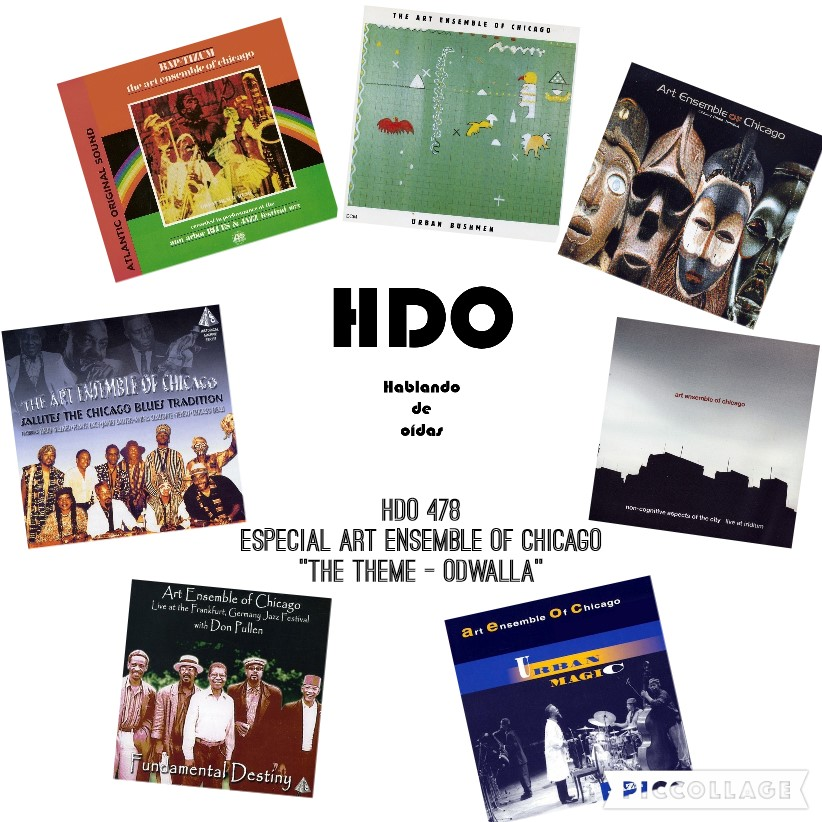 HDO 478. Especial Art Ensemble Of Chicago: The Theme - Odwalla [Podcast]