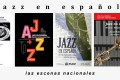 Nota de prensa: Jazz en español, derivas hispanoamericanas (Coordina Julián Ruesga Bono) [Noticias]