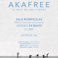 Akafree: presentación de El Vals de los Títeres (Sala Rompeolas, Madrid. 2019-05-24) [Noticias]