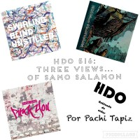 HDO 516. Three Views Of... Samo Salamon [Podcast]