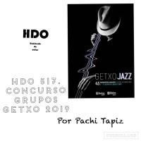 HDO 517. Concurso de grupos de Festival Internacional de Jazz de Getxo 2019 [Podcast]