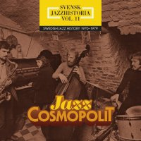 Svensk jazzhistoria Vol. 11 - Jazz Cosmopolit (2017, Caprice Records 22067, 4CD Set) [Disco]