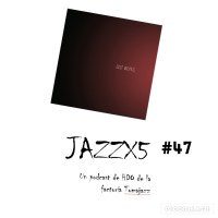 JazzX5#047. Tom Pierson Orchestra: elipsis [Minipodcast]