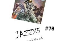 JazzX5#078. Néstor Giménez: Apollo 11: Take Off [Minipodcast]