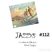 JazzX5#112. Longboard: Roadmap [Minipodcast]