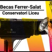 Convocatoria Becas Ferrer-Salat Curso 2020-21 (Conservatori Superior del Liceu, Barcelona) [Noticias]